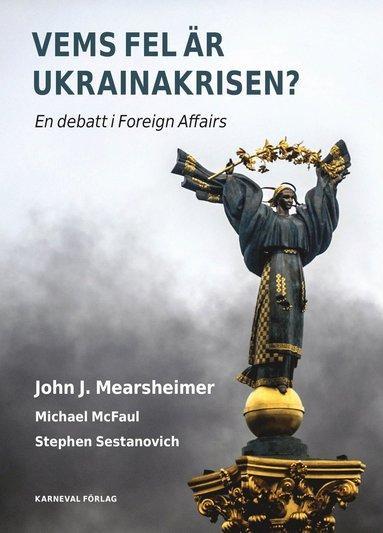bokomslag Vems fel är Ukrainakrisen?
