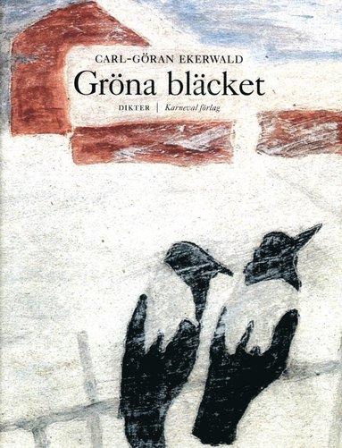 bokomslag Gröna bläcket : dikter