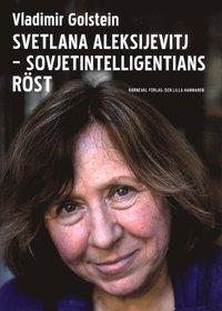 bokomslag Svetlana Aleksijevitj : Sovjetintelligentians röst
