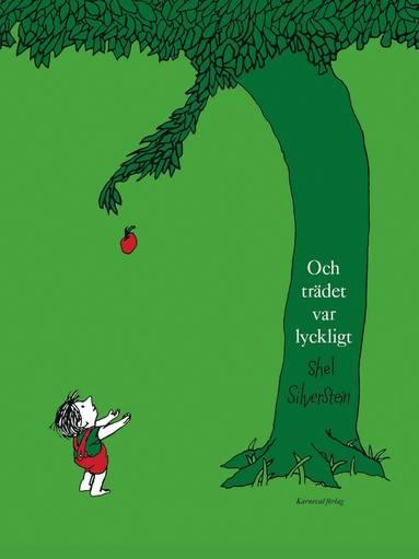 bokomslag Och trädet var lyckligt