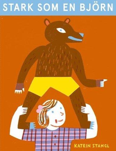 bokomslag Stark som en björn