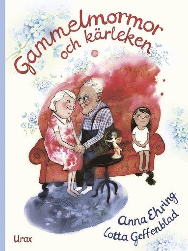 bokomslag Gammelmormor och kärleken