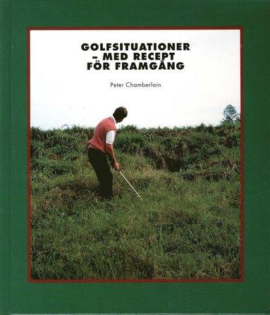 bokomslag Golfsituationer med recept för framgång