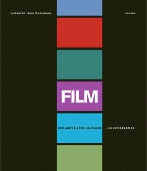 bokomslag Film och andra rörliga bilder : en introduktion