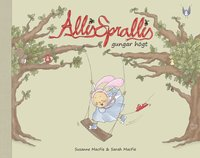 bokomslag Allis Sprallis gungar högt