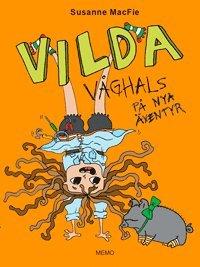 bokomslag Vilda Våghals på nya äventyr