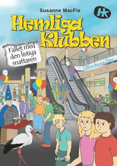 bokomslag Hemliga Klubben - Fallet med den listiga snattaren