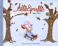 bokomslag Allis Sprallis åker fort