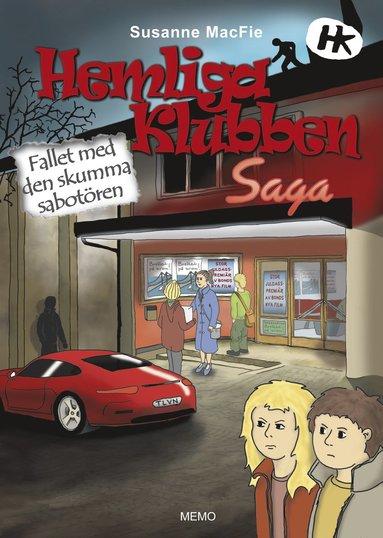 bokomslag Hemliga Klubben. Fallet med den skumma sabotören
