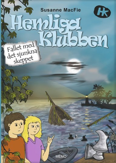bokomslag Hemliga Klubben - Fallet med det sjunkna skeppet