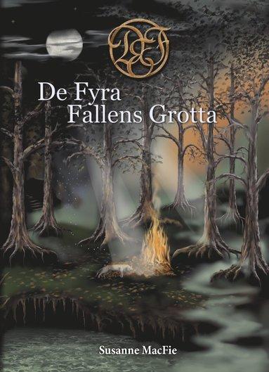 bokomslag De fyra fallens grotta