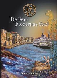 bokomslag De Fem Flodernas Stad