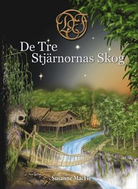 bokomslag De Tre Stjärnornas Skog