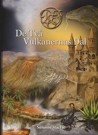 bokomslag De Två Vulkanernas Dal