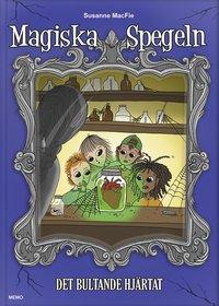 bokomslag Magiska spegeln. Det bultande hjärtat