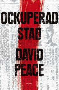 Ockuperad stad : och vad författaren hittade där