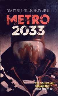 bokomslag Metro 2033. Den sista tillflykten
