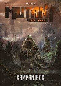 bokomslag Mutant : år noll. Kampanjbok