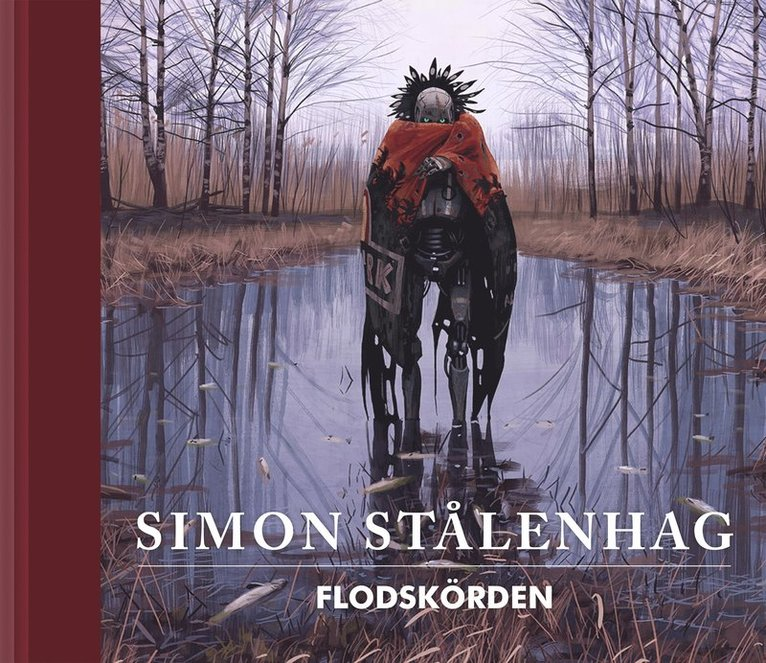 Flodskörden : illustrerade sägner ur Slingans landskap 1995-1999 1
