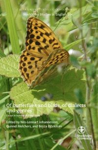bokomslag Of butterflies and birds, of dialects and genres. Essays in honour of Philip Shaw.