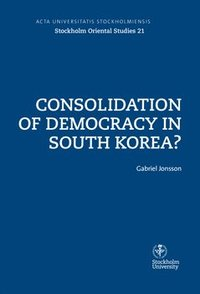 bokomslag Consolidation of democracy in South Korea?