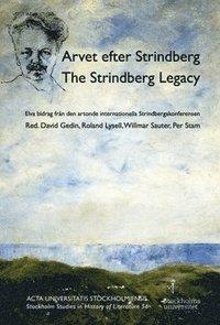 bokomslag Arvet efter Strindberg  / The Strindberg legacy : elva bidrag från den artonde internationella Strindbergskonferensen