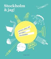 bokomslag Stockholm & jag!