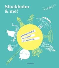bokomslag Stockholm & me!