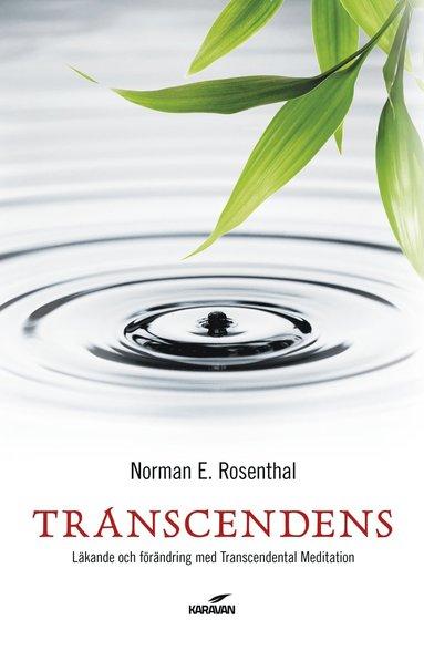 bokomslag Transcendens : läkande och förändring med transcendental meditation
