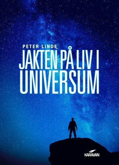 bokomslag Jakten på liv i universum