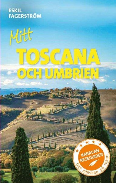 bokomslag Mitt Toscana och Umbrien
