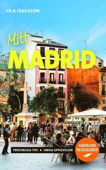 bokomslag Mitt Madrid