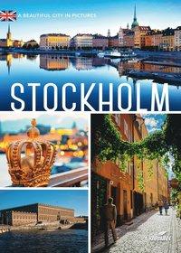bokomslag Stockholm : a beautiful city i pictures