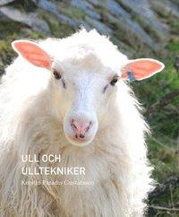 bokomslag Ull och Ulltekniker