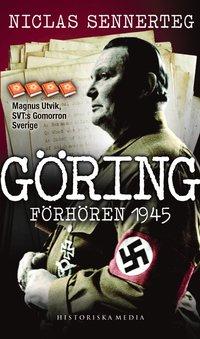 bokomslag Göring : förhören 1945