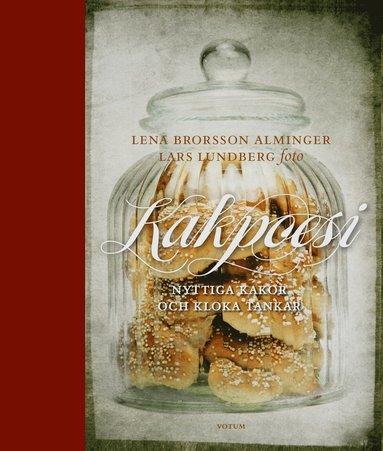 bokomslag Kakpoesi : nyttiga kakor och kloka tankar