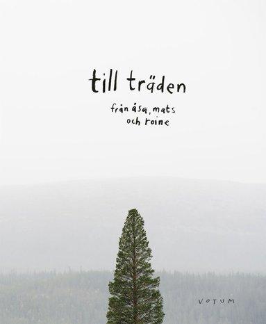 bokomslag Till träden
