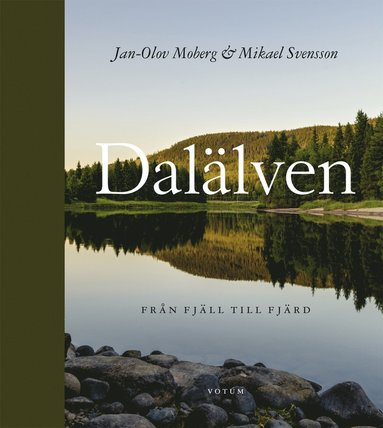 bokomslag Dalälven : från fjäll till fjärd