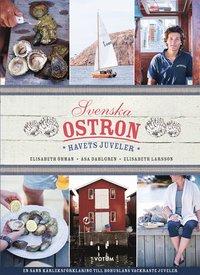 bokomslag Svenska Ostron : havets juveler