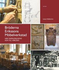 bokomslag Bröderna Erikssons möbelverkstad : när Taserudsjugend kom till världen