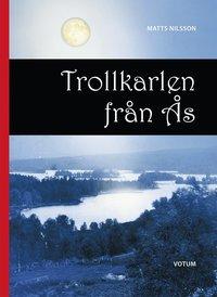 bokomslag Trollkarlen från Ås