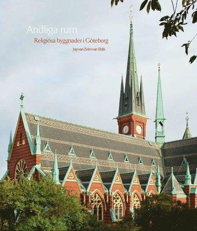 bokomslag Andliga rum : religiösa byggnader i Göteborg