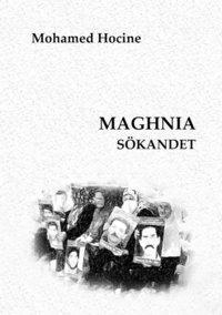 bokomslag Maghnia sökandet