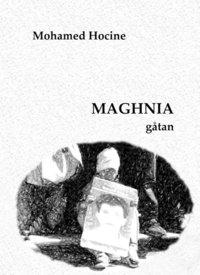 bokomslag Maghnia - gåtan