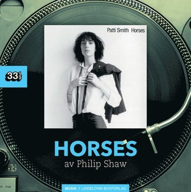bokomslag Patti Smith : horses