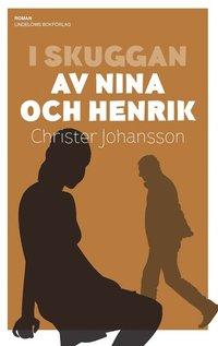 bokomslag I skuggan av Nina och Henrik