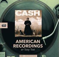 bokomslag Johnny Cash: American Recordings