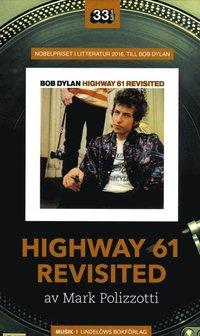bokomslag Bob Dylan: Highway 61 Revisited