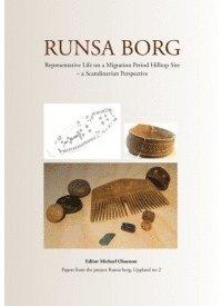 bokomslag Runsa Borg : representative life on a Migration Period hilltop site – a Scandinavian perspective