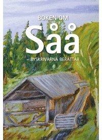 bokomslag Boken om Såå - byskrivarna berättar